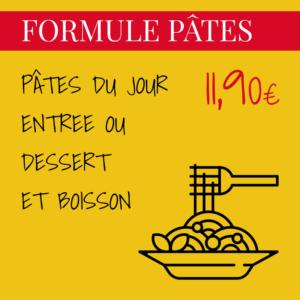 PÂTES DU JOUR + ENTREE OU DESSERT ET BOISSON